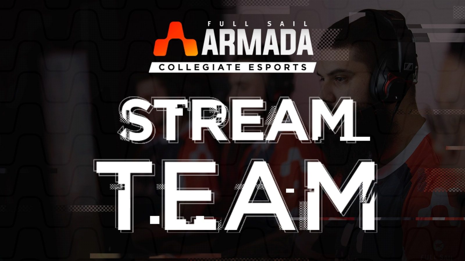 Watch Full Sail Armada athletes play Overwatch, Call of Duty, and more every week on Twitch - Hero image