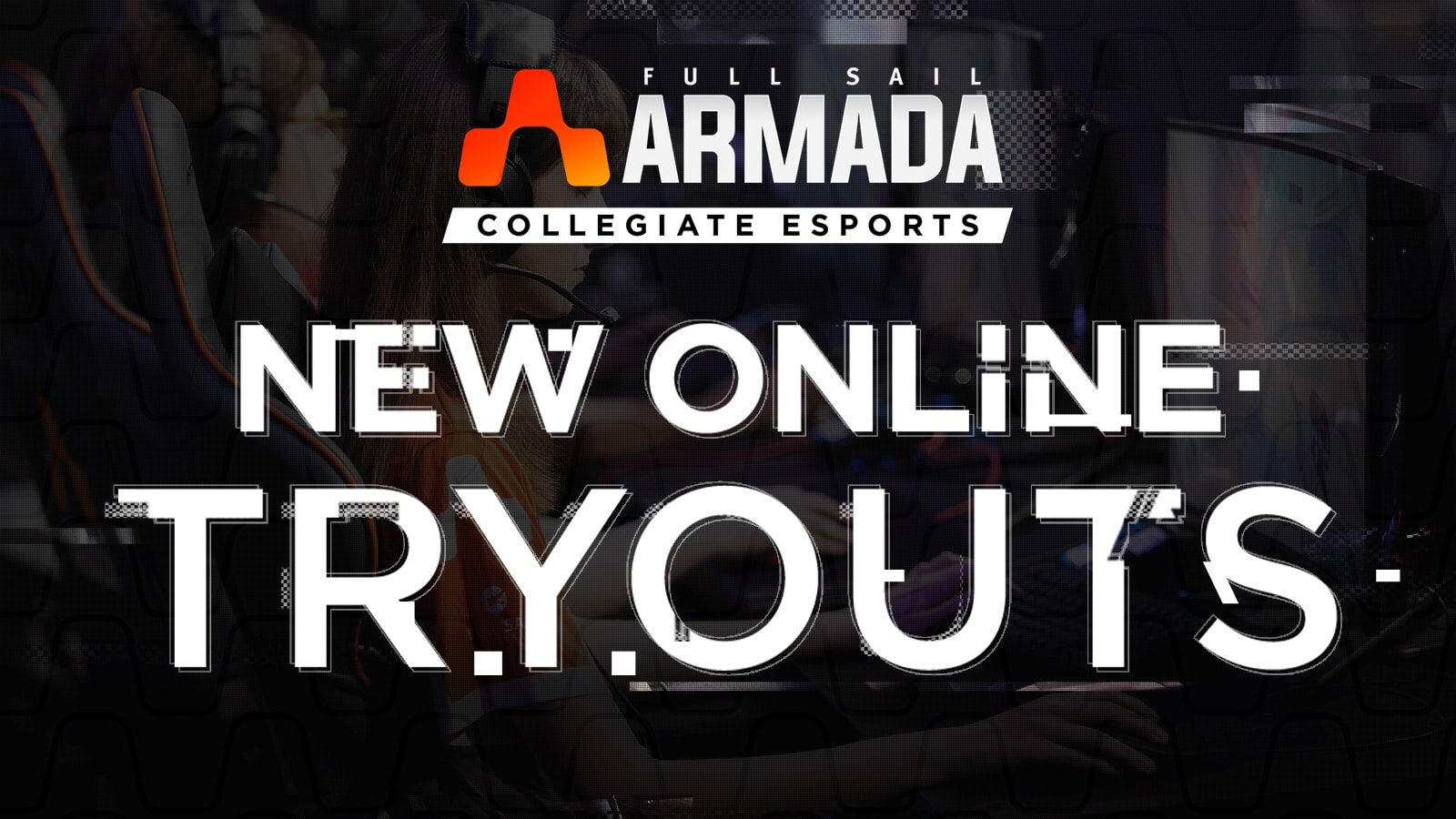 Full Sail Armada Introduces Online Tryouts - Hero image