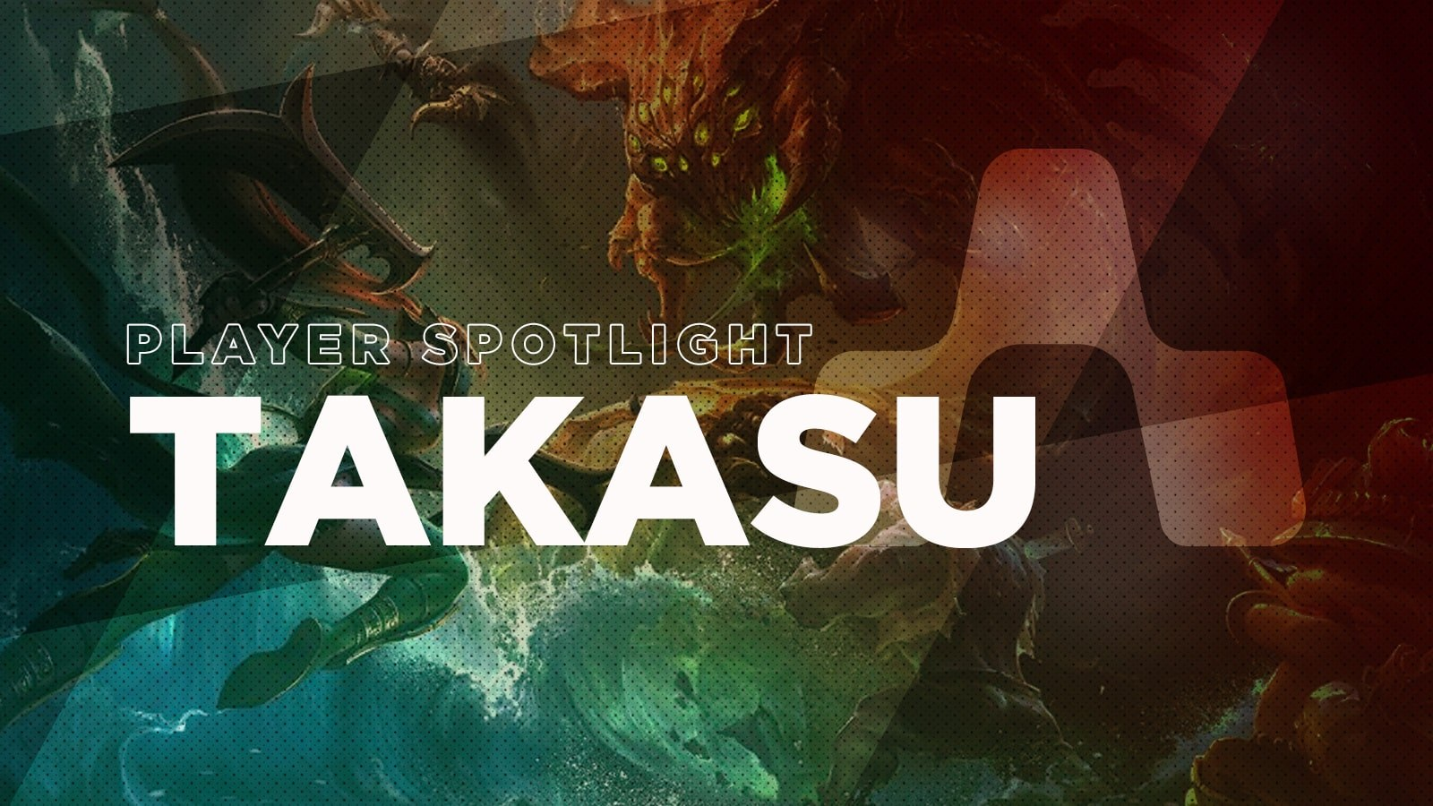 Player Spotlight: Takasu - Hero image