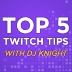 "D'Juan ""Deejay Knight"" Irvin's Top 5 Streaming Tips - Thumbnail"